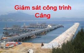 giam-sat-cong-trinh-cang_b55c5c5a4a3a5eea8d4a52b0318320d8.jpg