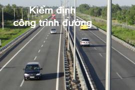 kiem-dinh-cong-trinh-duong_903035f81f22559c8de49b7f83f96d5e.JPG